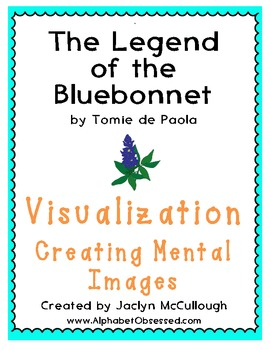 The Legend of the Bluebonnet- Visualization- Creating Ment