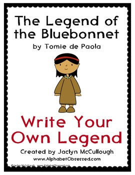 The Legend of the Bluebonnet- Writing Your Own Legend