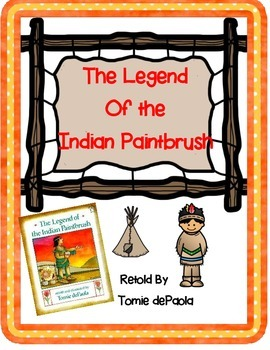 The Legend of the Indian Paintbrush by Tomie DePaola -A Bo
