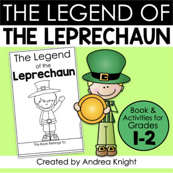 The Legend of the Leprechaun  {A Student Book and Literacy