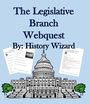 The Legislative Branch Webquest