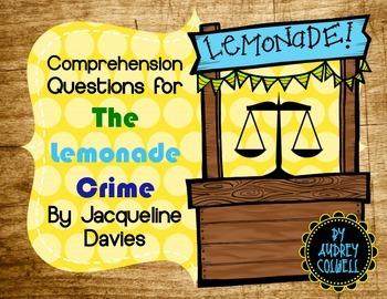 The Lemonade Crime Comprehension Questions