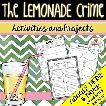 The Lemonade Crime: Reading Response Activities and Projects