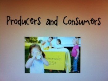 The Lemonade War: Producers and Consumers