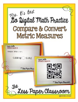 The Less Paper Classroom: Convert & Compare Metric Measures