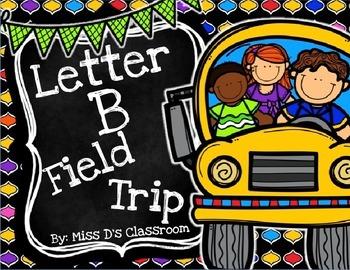 The Letter B Field Trip!