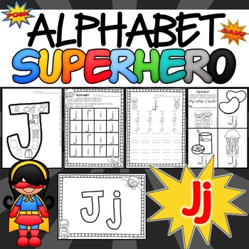The Letter J Alphabet Superhero