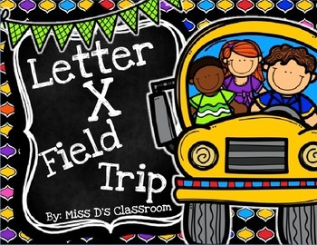 The Letter X Field Trip!