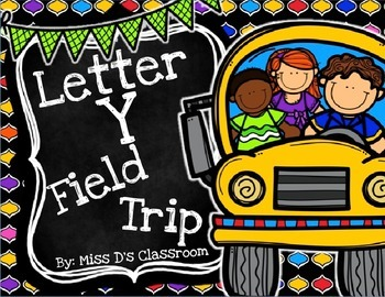The Letter Y Field Trip!
