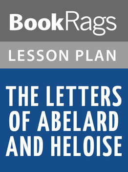 The Letters of Abelard and Heloise Lesson Plans