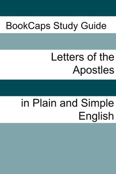The Letters of the Apostles In Plain and Simple English