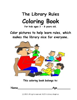 The Library Rules Coloring Book For Libraires and Media Ce