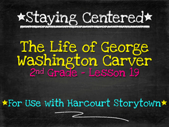 The Life of George Washington Carver 2nd Grade Harcourt St