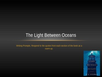 The Light Between Oceans Part One Writing Prompts/Quotes