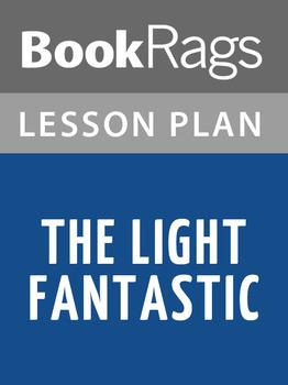 The Light Fantastic Lesson Plans