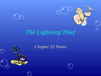 The Lightening Thief Chapter 22 PowerPoint