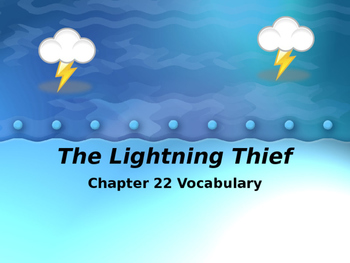 The Lightening Thief Chapter 22 Vocabulary PowerPoint