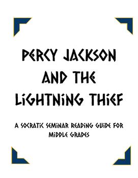 The Lightning Thief - Socratic Seminar Packet