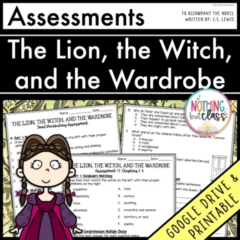 The Lion, the Witch, and the Wardrobe: Tests, Quizzes, Ass