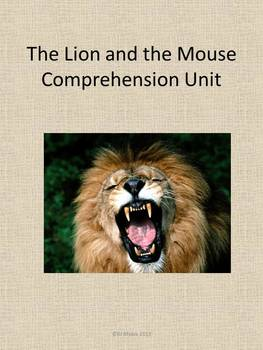 The Lion and the Mouse Comprehension Unit