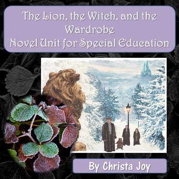 The Lion, the Witch, and the Wardrobe Novel Study for Spec