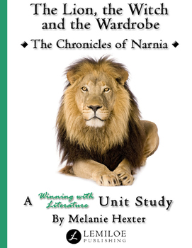 The Lion, the Witch and the Wardrobe Unit Study
