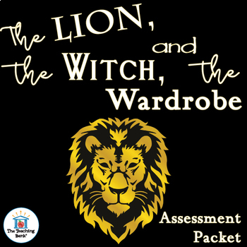 The Lion, the Witch, and the Wardrobe Assessment