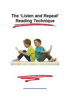 The Listen and Repeat Reading Technique