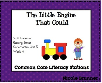 The Little Engine Reading Street Unit 5 Week 4 Common Core