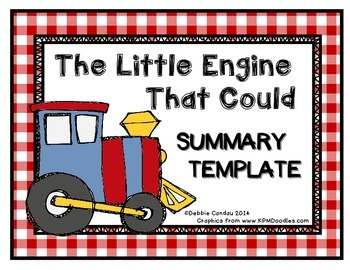 The Little Engine That Could: Summary Template