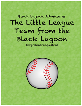 The Little League Team from the Black Lagoon comprehension