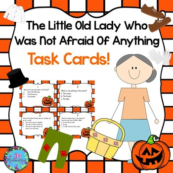 Little Old Lady Who Was Not Afraid of Anything Task Cards (FREEBIE) by Jill Richardson
