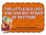 The Little Old Lady Who Was Not Afraid of Anything: Litera