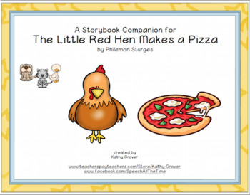 The Little Red Hen Makes a Pizza:  A Storybook Companion