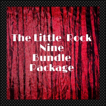 The Little Rock Nine: Struggle for Integration Bundle  Uni