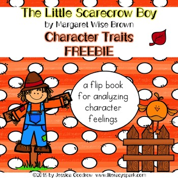 The Little Scarecrow Boy Character Traits Freebie