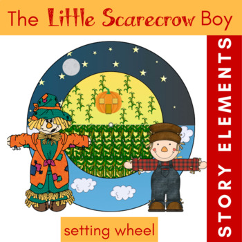 The Little Scarecrow Boy by Margaret Wise Brown {Setting S