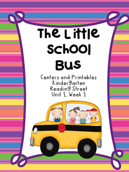 The Little School Bus, Kindergarten Centers and Printables