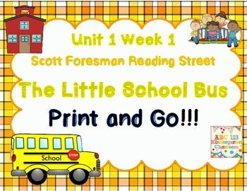 The Little School Bus - Print and Go Reading Street Unit 1 Week 1