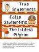 The Littlest Pilgrim- True/False Sort