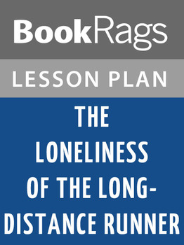The Loneliness of the Long-distance Runner Lesson Plans