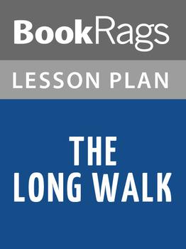 The Long Walk Lesson Plans