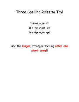 The Longer Stronger Spelling Rules