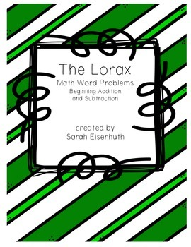 The Lorax: Beginning Addition and Subtraction Math Word Pr