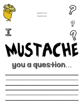 The Lorax Mustache You a Question