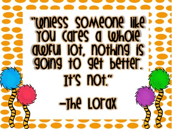The Lorax Quote (Earth Day FREEBIE)