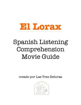 The Lorax in Spanish/El Lorax Movie Guide