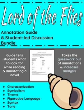 The Lord of the Flies Annotation Guide and Student-led Dis