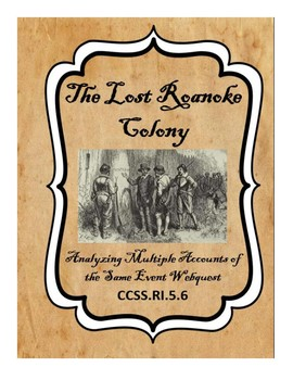 The Lost Roanoke Colony: Analyzing Multiple Accounts of th