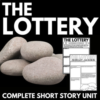 The Lottery by Shirley Jackson Short Story Unit with Quest